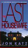 The Last Housewife, Jon Katz, 0553567934