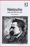 Nietzsche and the Fate of Art 9780754607939