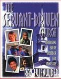 The Servant-Driven Church, Ray Fulenwider, 0899007937