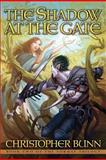 The Shadow at the Gate, Christopher Bunn, 1477547932