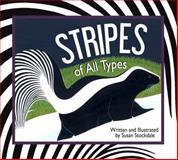 Stripes of All Types / Rayas de Todas Las Tallas, Susan Stockdale, 1561457930