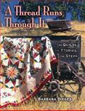 A Thread Runs Through It, Barbara Dieges and Marjorie L. Russell, 1574327933