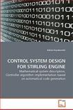 Control System Design for Stirling Engine, Adrian Kosakowski, 3639257936