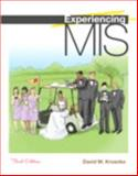 Experiencing MIS, Kroenke, David M., 0132157942