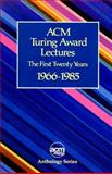 ACM Turing Award Lectures : The First Twenty Years, 1966-1985, Ashenhurst, Robert L., 0201077949