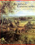 Rubens's Landscapes : Making and Meaning, Brown, Christopher, 0300077947