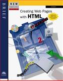 Creating Web Pages with HTML : Brief Enhanced, Carey, 076005794X