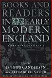 Books and Readers in Early Modern England : Material Studies, , 0812217942