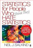 Statistics for People Who (Think They) Hate Statistics with SPSS Student Version 13. 0, Salkind, Neil J., 1412917948