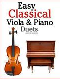 Easy Classical Viola and Piano Duets, Javier Marcó, 1466307943