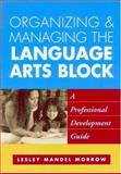 Organizing and Managing the Language Arts Block