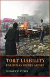 Tort Liability for Human Rights Abuses, Fletcher, George and Fletcher, George P., 1841137944