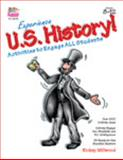 Experience U. S. History! : Activities to Engage All Students, Millwood, Samuel, 187909794X