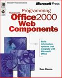 Programming Microsoft Office 2000 Web Components, Stearns, Dave, 073560794X