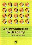 An Introduction to Usability, Jordan, Patrick W., 0748407944