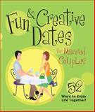 Fun and Creative Dates for Married Couples, Howard Books, 1476747946