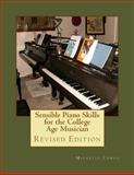 Sensible Piano Skills for the College Age Musician, Michelle Conda, 1489547940