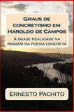 Graus de Concretismo Em Haroldo de Campos, Ernesto Pachito, 1494497948