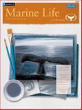 Marine Life with Wyland/Acrylic, Wyland Studios Staff, 1560107944