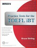 Practice Tests for the TOEFL IBT, Bruce Stirling, 1889057940