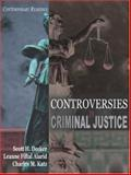 Controversies in Criminal Justice : Contemporary Readings, Aland, Leanne Fiftal and Katzenstein, Charles B., 1891487949