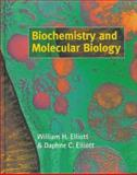 Biochemistry and Molecular Biology, Elliott, William H. and Elliott, Daphne C., 019857794X