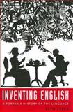 Inventing English : A Portable History of the Language, Lerer, Seth, 023113794X