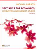 Statistics for Economics, Accounting and Business Studies, Barrow, Michael, 0273717944