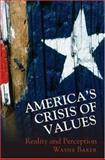 America's Crisis of Values 9780691117942