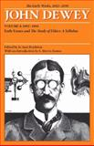 The Early Works of John Dewey, 1882-1898 Vol. 4 : Early Essays and the Study of Ethics - A Syllabus, 1893-1894, Dewey, John, 0809327945