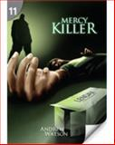 Mercy Killer, Andrew Watson, 1424017947