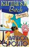 Karma's a Bitch (a Pet Psychic Mystery), Shannon Esposito, 1477657940