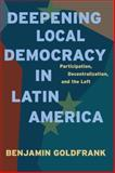 Deepening Local Democracy in Latin America 9780271037943