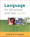 Language : Its Structure and Use, Finegan, 0838407943