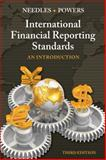 International Financial Reporting Standards : An Introduction, Needles and Powers, Marian, 1133187943