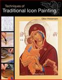Techniques of Traditional Icon Painting, Gilles Weissmann, 1844487946