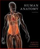 Human Anatomy, Martini, Frederic H. and Timmons, Michael J., 0321687949