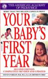 Your Baby's First Year (Second Edition), American Academy of Pediatrics Staff, 0553587943