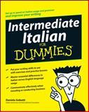 Intermediate Italian for Dummies, Dummies Press Staff and Daniela Gobetti, 0470247940