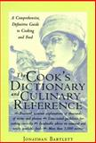 The Cook's Dictionary and Culinary Reference 9780809227945