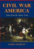 Civil War America, James Alan Marten, 0823227944