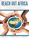 Reach Out Africa, Dorothy H. Vichcales Ettling and Kevin B., 148080794X