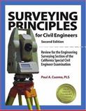 Surveying Principles for Civil Engineers : Review for the Engineering Surveying Section of the California Special Civil Engineer Examination, Cuomo, Paul A., 1888577940
