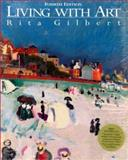 Living with Art, Gilbert, Rita, 0079117945