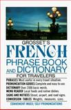 Grosset's French Phrase Book and Dictionary for Travelers, Charles A. Hughes, 0399507949