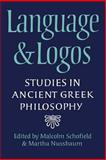 Language and Logos : Studies in Ancient Greek Philosphy Presented to G E L Owen, Nussbaum, Martha, 0521027942