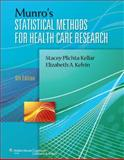Munro's Statistical Methods for Health Care Research, Plichta, Stacey B. and Kelvin, Elizabeth, 1451187947