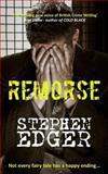 Remorse, Stephen Edger, 1466417943