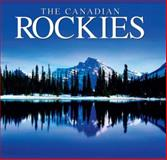 The Canadian Rockies, Tanya Lloyd Kyi and Tanya Lloyd Kyi, 1552857948