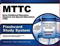 MTTC Early Childhood Education (General and Special Education) (106) Test Flashcard Study System : MTTC Exam Practice Questions and Review for the Michigan Test for Teacher Certification, MTTC Exam Secrets Test Prep Team, 1627337946